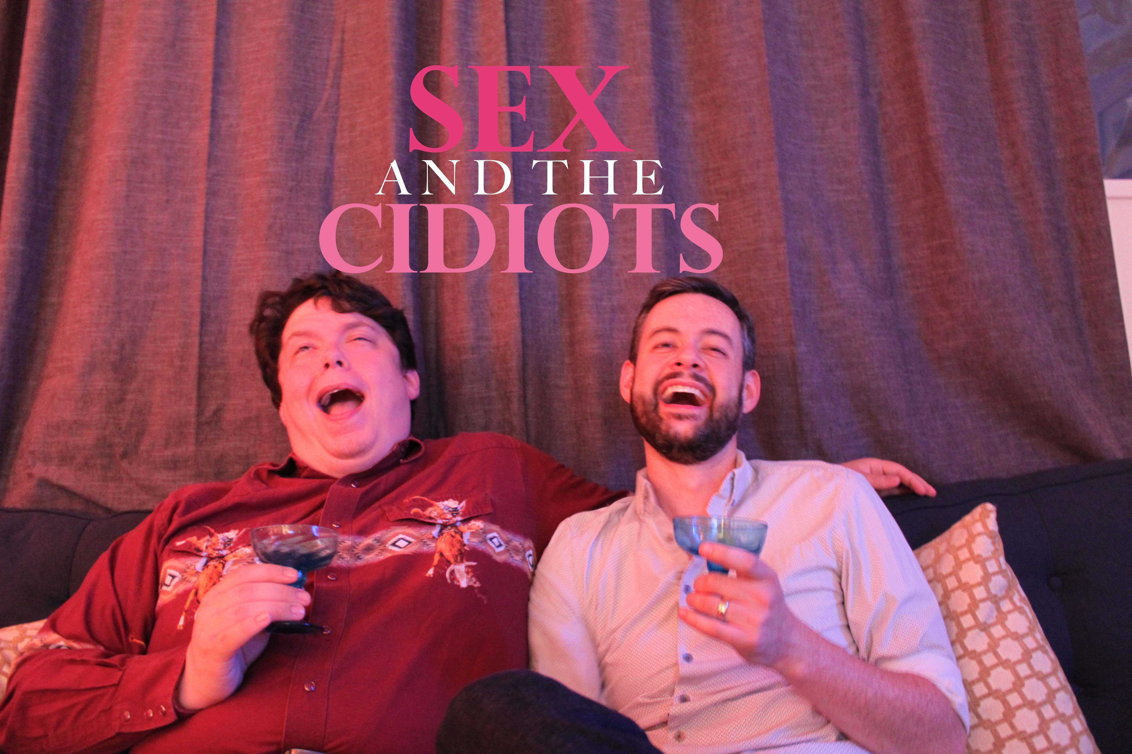 SEX-AND-THE-CIDIOTS